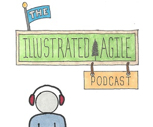 Listen to The Illustrated Agile Podcast