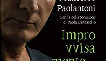 """Improvvisamente… niente!"" di Francesco Paolantoni"