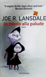 """RECENSIONE - """"In fondo alla palude"""""""
