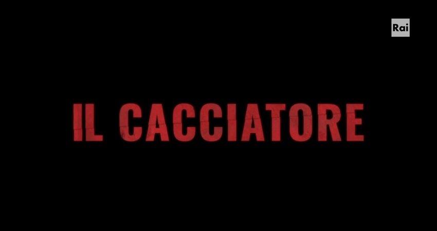 Il Cacciatore anticipazioni della seconda puntata   21 marzo