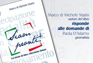 """""""Siam pronti! Un treno di idee. Direzione futuro"""", un libro di Marco Di Michele Marisi"""