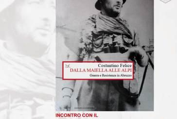 Da Costantino Felice un libro sulla Guerra e la Resistenza in Abruzzo