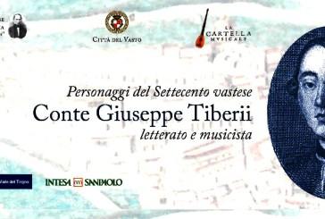 Un evento per conoscere Giuseppe Tiberii, letterato e musicista del '700 vastese