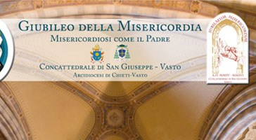 Per il Giubileo a Vasto sarà la cattedrale di S. Giuseppe la sede giubilare diocesana