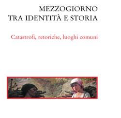 """""""Mezzogiorno tra identità e storia"""", l'ultima opera di Costantino Felice"""