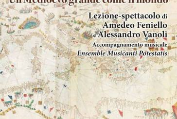"""A Casalbordino """"Storie del Mediterraneo-Un Medioevo grande come il mondo"""" con Alessandro Vanoli e Amedeo Feniello"""