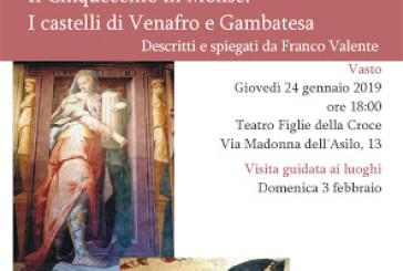 Oggi l'incontro con Pandone sui castelli di Venafro e Gambatesa