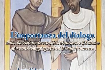 """A Casalbordino il convengo """"L'importanza del dialogo. Dall'incontro tra San Francesco e il Sultano ai recenti viaggi apostolici di Papa Francesco"""""""
