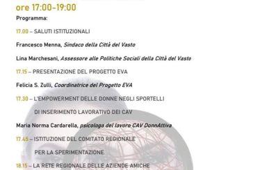 """A Vasto il seminario Territoriale EVA – """"Empowerment Verso l'Autonomia delle donne con vissuti di violenza di genere"""""""