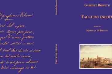 Pubblicati i Taccuini inediti di Gabriele Rossetti, a breve la presentazione ufficiale