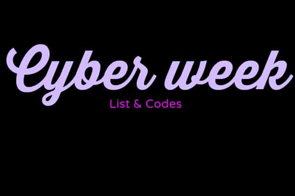 alt=cyber week list codes