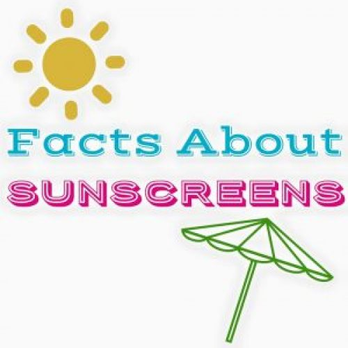 Facts About Sunscreens