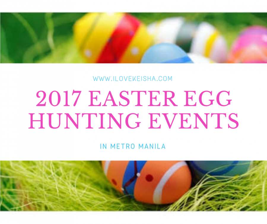Easter Egg Hunting Events in Metro Manila 2017