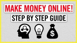 Beginner's Step by Step Guide on How to Make Money Online