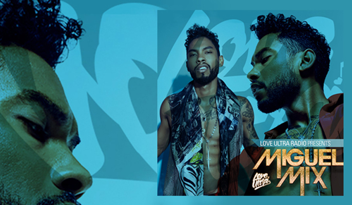 Click Here To Listen Love Ultra Miguel Mix