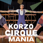 Alweer de 5e editie van Cirque Mania in Korzo