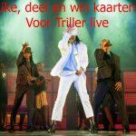 Win kaarten voor Thriller live
