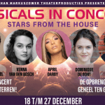 Tweede Editie Musicals in Concert: Stars From The House