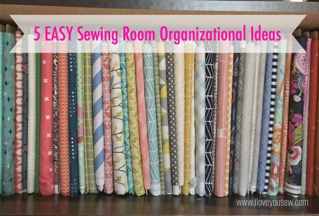 5 Easy Sewing Room Organizational Ideas