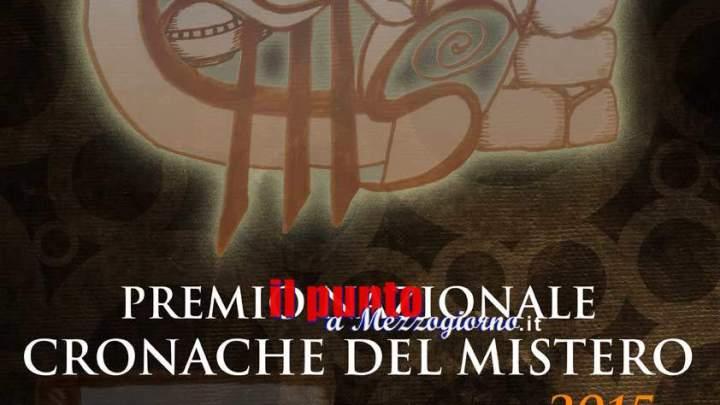 Sabato 5 agli Altipiani di Arcinazzo il premio nazionale Cronache del mistero 2015