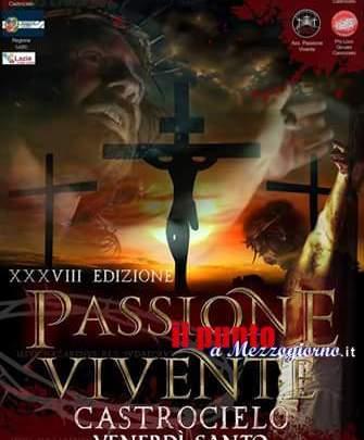 La Passione Vivente. Appuntamento a Castrocielo per la XXXVIII edizione