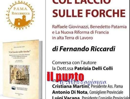 """Verrà presentato domani in Provincia il libro di Riccardi """"Col laccio sulle Forche"""""""