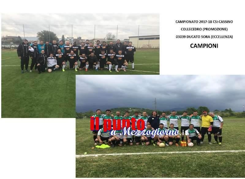 CSI – Cassino: Ducato Sora  e Collecedro Campioni Territoriali 2017-18