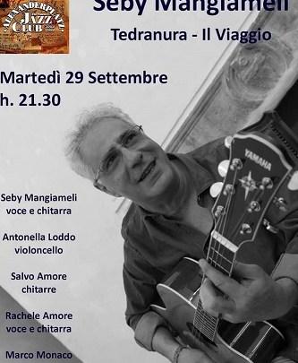 """Roma; """"Il Viaggio"""" di Seby Mangiameli e i Tedranura, le sonorità di Sicilia, Argentina passando dai Balcani"""