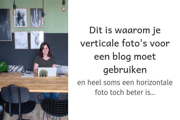 dit is waarom je verticale foto's voor een blog moet gebruiken
