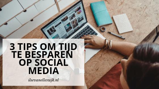 3 tips om tijd te besparen op social media