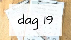 dag 19