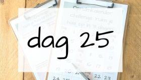 dag 25