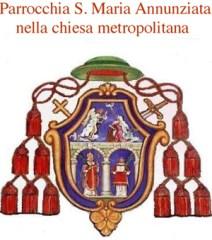 Parrocchia di S. Maria Annunziata nella chiesa metropolitana