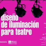 Impartirán taller gratuito de diseño de Iluminación para Teatro en Colima