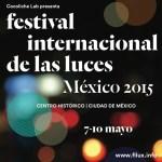 FILUX vestirá de luces al Centro Histórico de la Ciudad de México