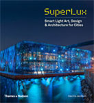 SuperLux Smart Ligth Art, Desing & Architecture for Cities