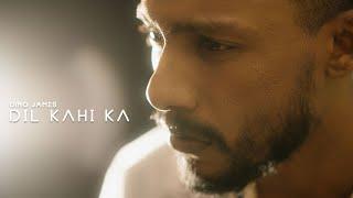 Dil Kahin Ka song lyrics