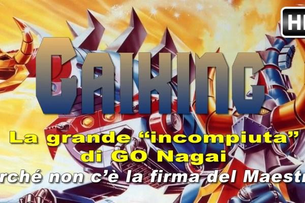 Gaiking – l'opera apocrifa di Go Nagai