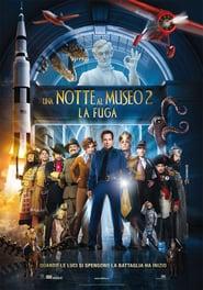 Film: una notte al museo 2- la fuga (streaming)