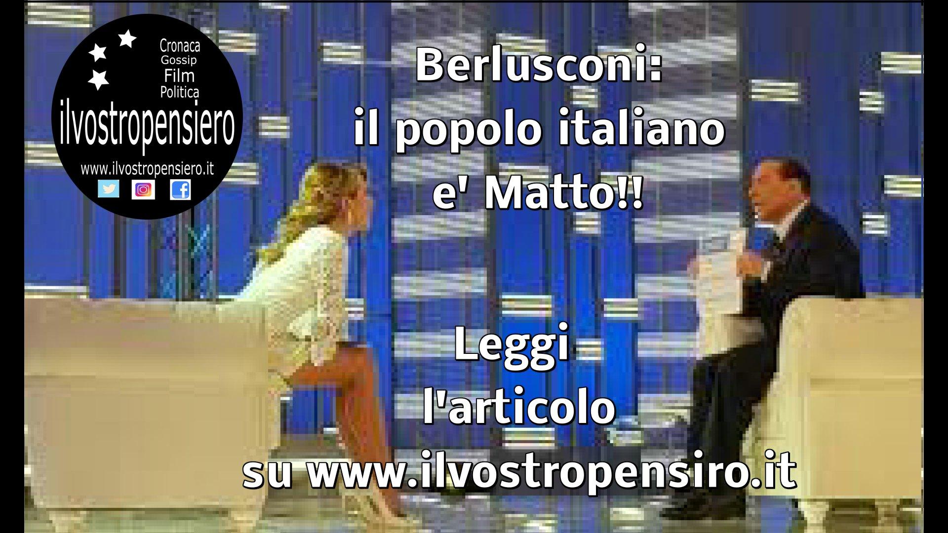 """Berlusconi a Barbara D'Urso chiama """"Matti"""" gli Italiani"""