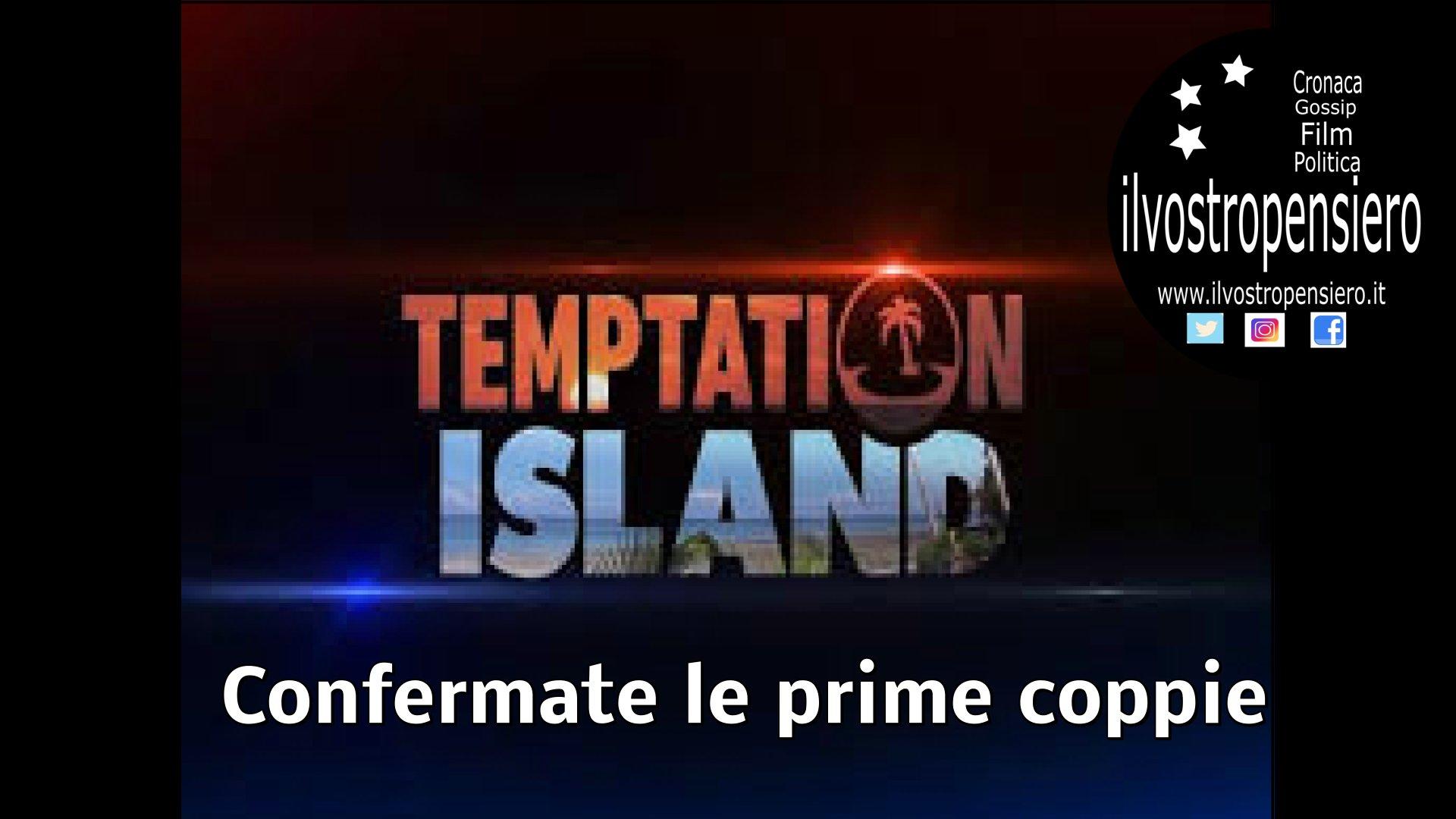 Temptation island: arrivano la conferma delle prime coppie!!