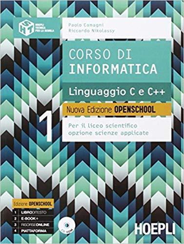 Libro:Corso di informatica. Linguaggio C e C++. Per le Scuole superiori. Con CD-ROM