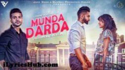 Munda Darda Lyrics (Full Video) - Mani Sharan Ft. Parmish Verma