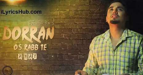 Dorran Os Rabb Te Lyrics (Full Video) - A-Kay