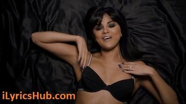 Hands To Myself Lyrics (Full Video) - Selena Gomez