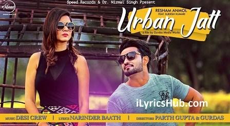 Urban Jatt Lyrics (Full Video) - Resham Anmol Ft. Sudesh Kumari