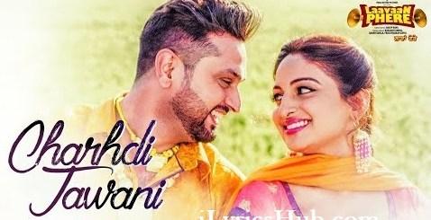 Chardhi Jawani Lyrics - Roshan Prince, Laavaan Phere