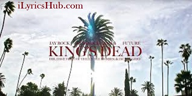 King's Dead Lyrics (Full Video) - Kendrick Lamar