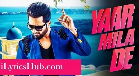 Yaar Mila De Lyrics (Full Video) - Falak Shabir