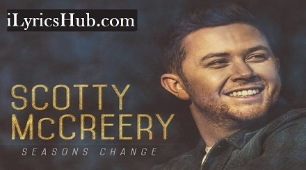 Still Lyrics (Full Video) - Scotty McCreery